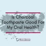 Is Charcoal Toothpaste Good For My Oral Health?