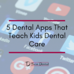 5 Dental Apps That Teach Kids Dental Care
