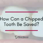 How Can a Chipped Tooth Be Saved?