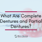 What Are Complete Dentures and Partial Dentures?