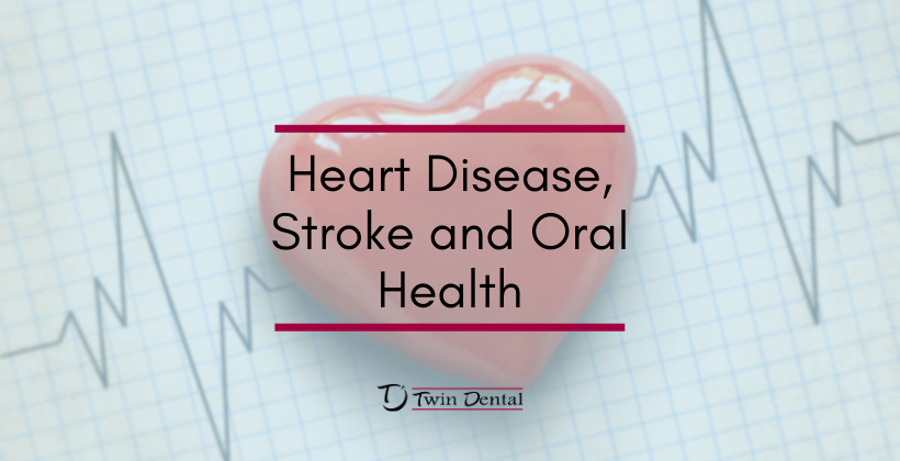 Heart Disease, Stroke and Oral Health
