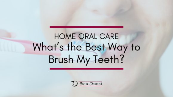 Home Oral Care – Tooth Brushing