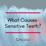 Home Oral Care – Sensitive Teeth