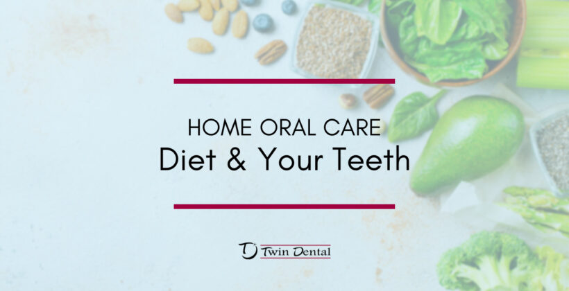 Home Oral Care – Diet